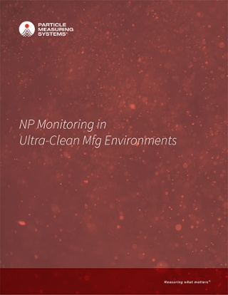 NP Monitoring in Ultra-Clean Mfg Environments