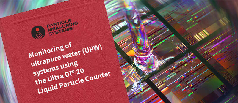 A Comparison of Particle Counting Solutions for UPW