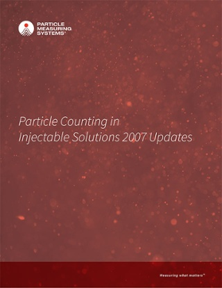 Particle Counting in Injectable Solutions 2007 Updates